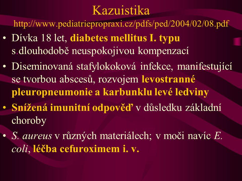 Kazuistika http://www.pediatriepropraxi.cz/pdfs/ped/2004/02/08.pdf
