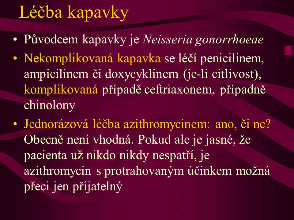 Léčba kapavky Původcem kapavky je Neisseria gonorrhoeae