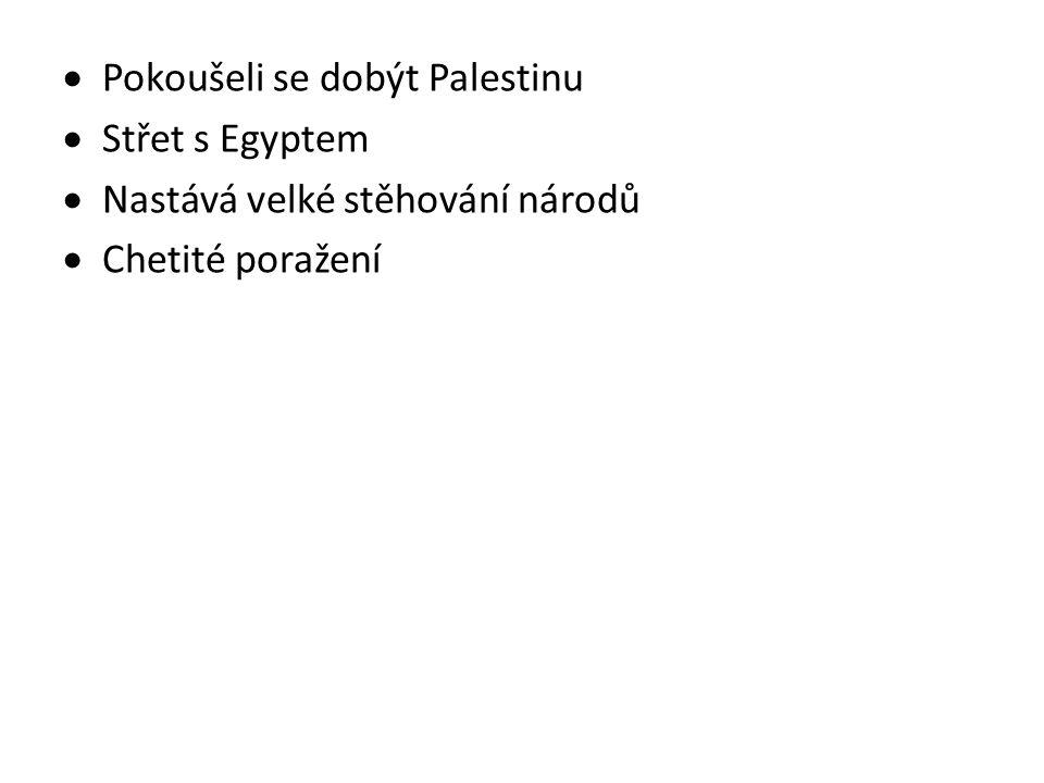 Pokoušeli se dobýt Palestinu