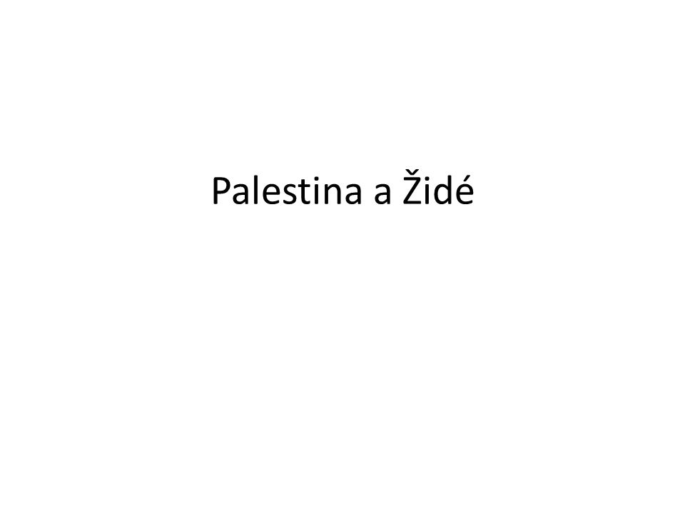 Palestina a Židé
