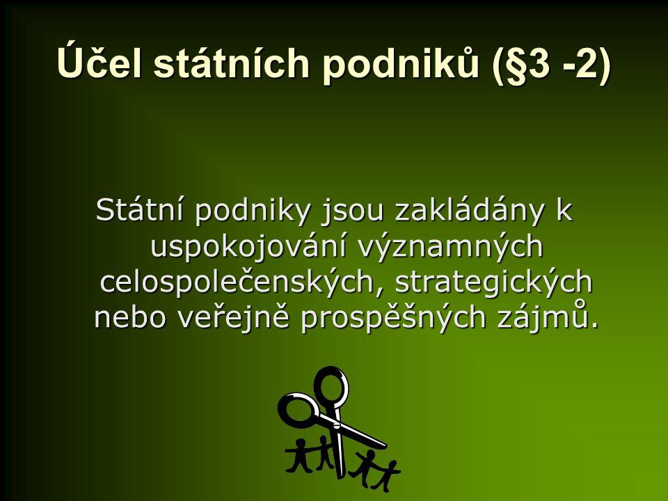 Účel státních podniků (§3 -2)