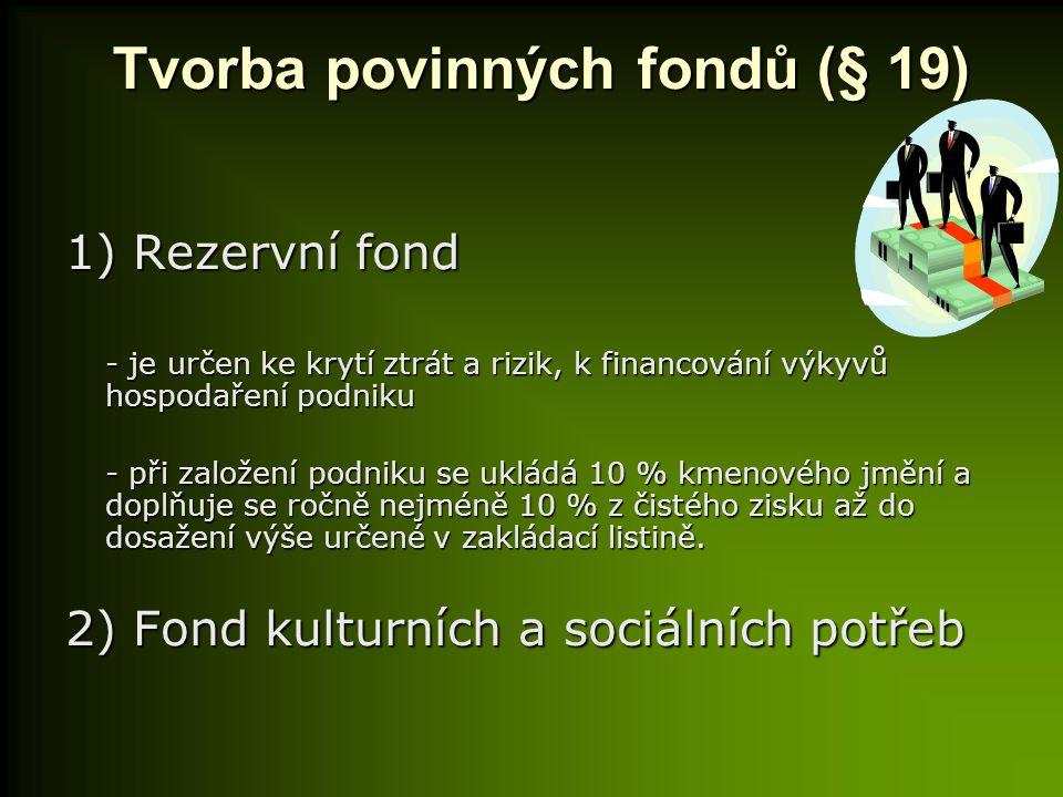 Tvorba povinných fondů (§ 19)
