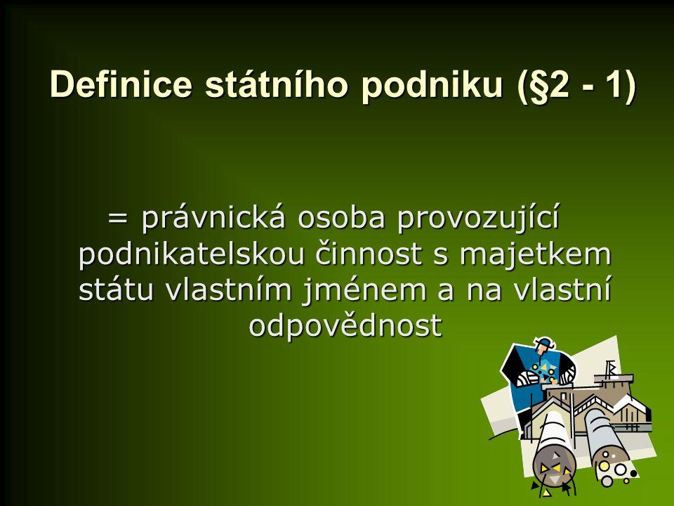 Definice státního podniku (§2 - 1)