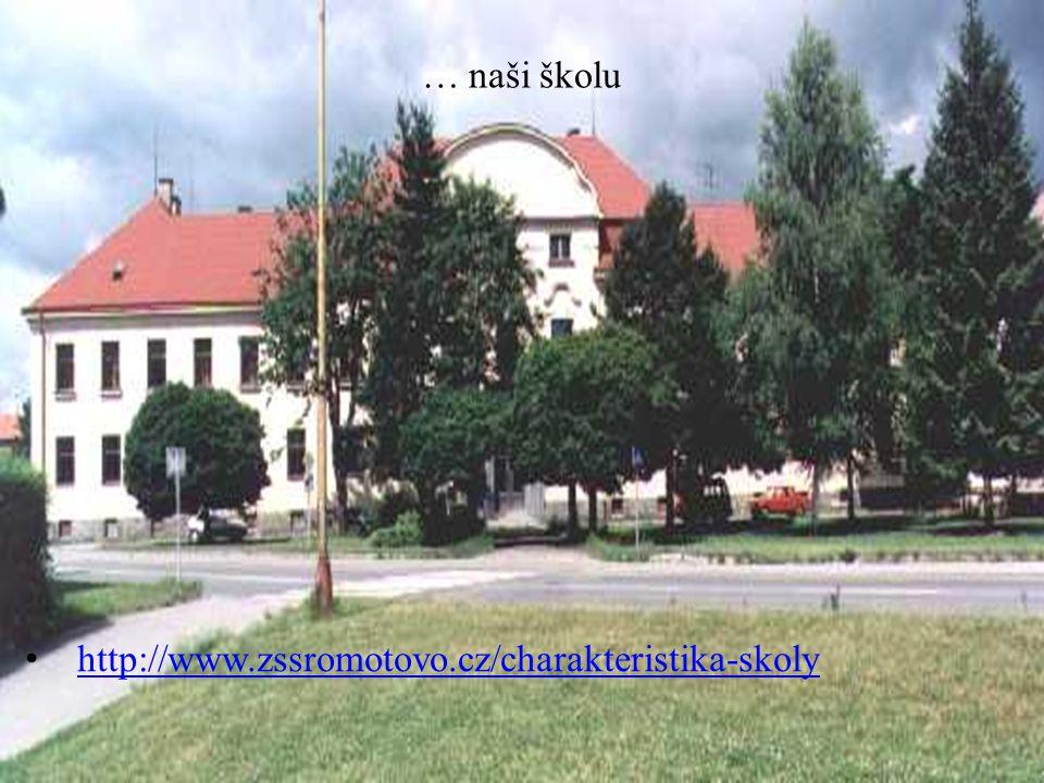 … naši školu http://www.zssromotovo.cz/charakteristika-skoly