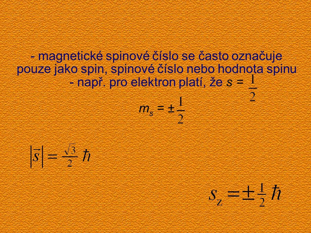 - např. pro elektron platí, že s =