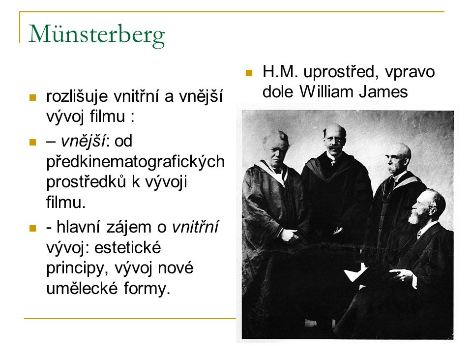 Münsterberg H.M. uprostřed, vpravo dole William James