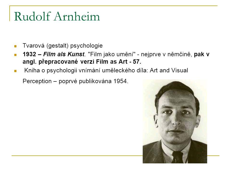 Rudolf Arnheim Tvarová (gestalt) psychologie