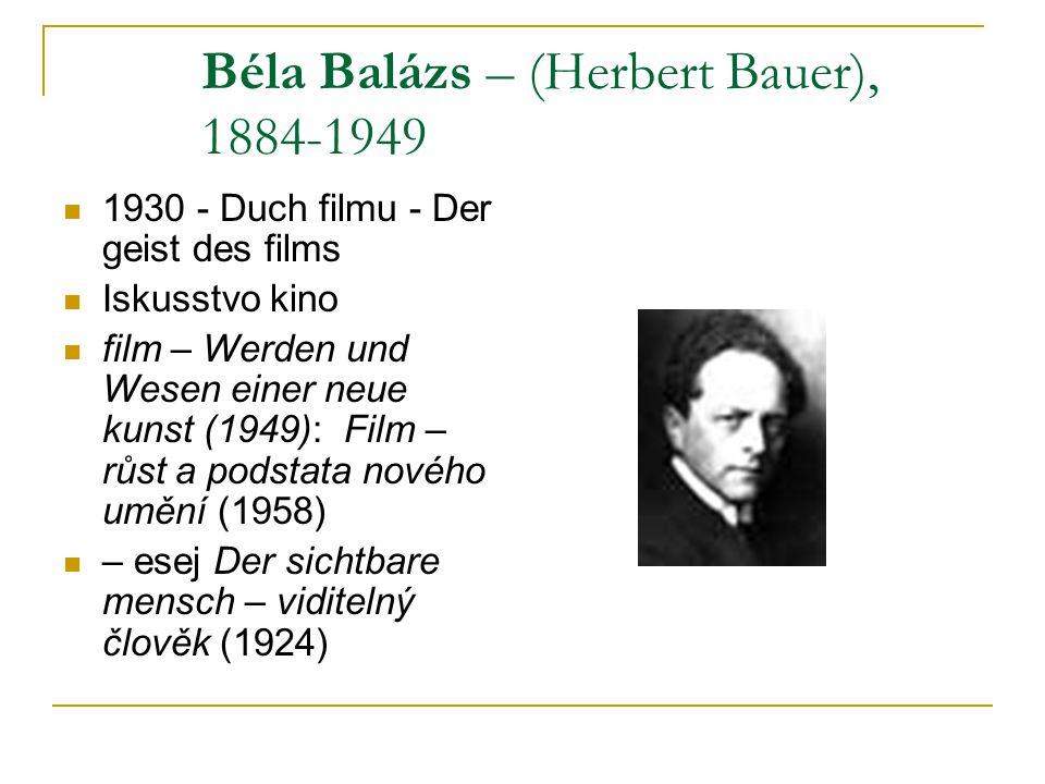Béla Balázs – (Herbert Bauer), 1884-1949