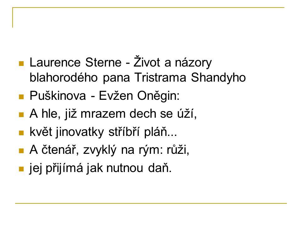 Laurence Sterne - Život a názory blahorodého pana Tristrama Shandyho