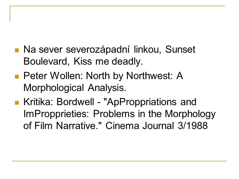 Na sever severozápadní linkou, Sunset Boulevard, Kiss me deadly.