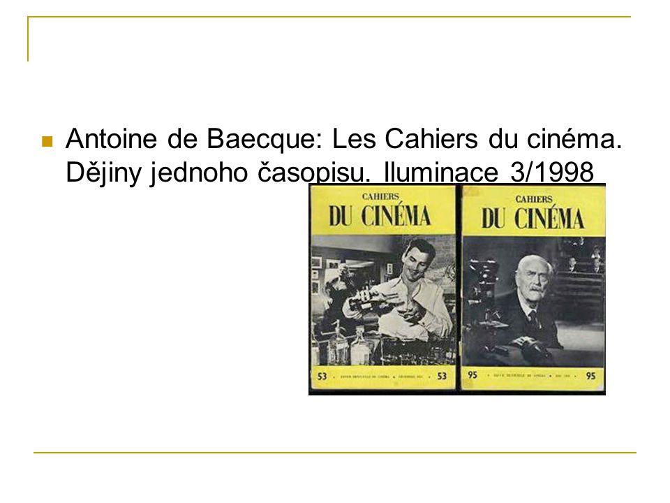 Antoine de Baecque: Les Cahiers du cinéma. Dějiny jednoho časopisu