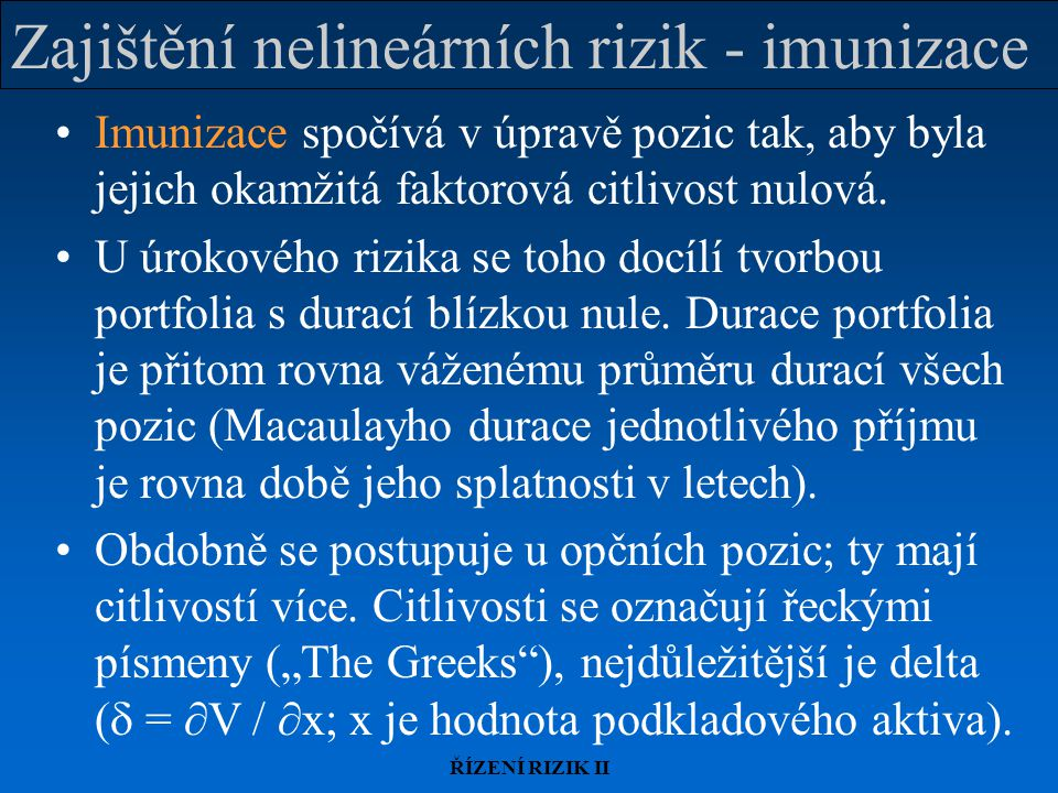 Zajištění nelineárních rizik - imunizace