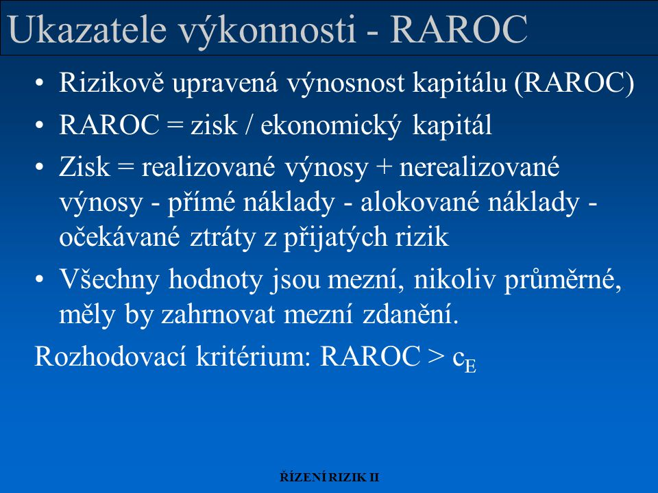 Ukazatele výkonnosti - RAROC
