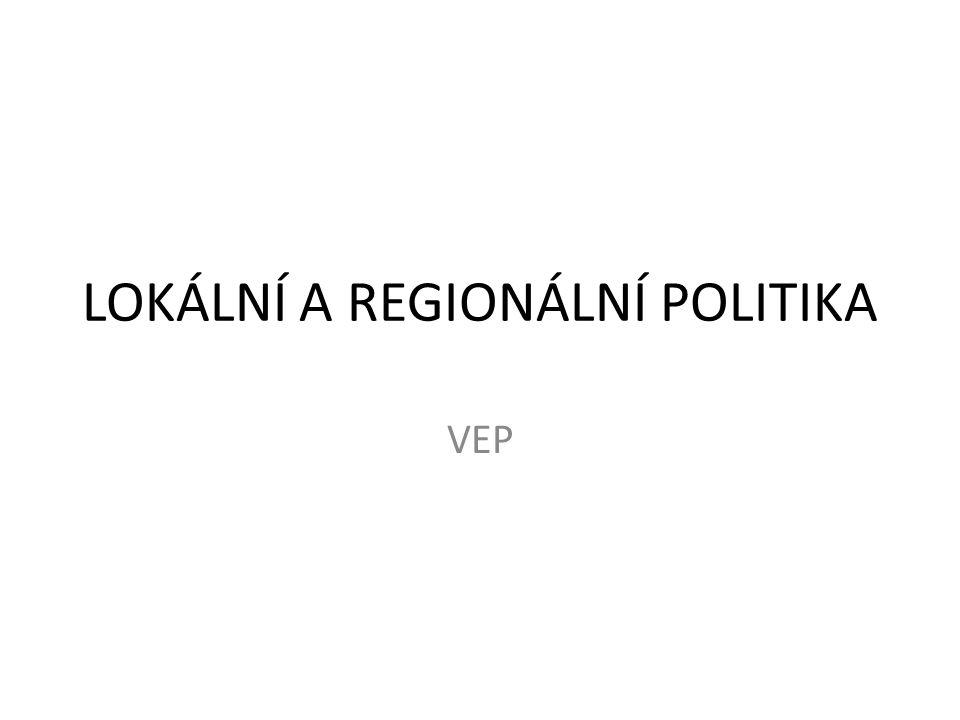 LOKÁLNÍ A REGIONÁLNÍ POLITIKA
