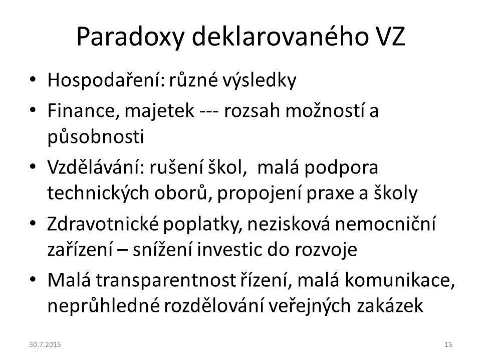 Paradoxy deklarovaného VZ