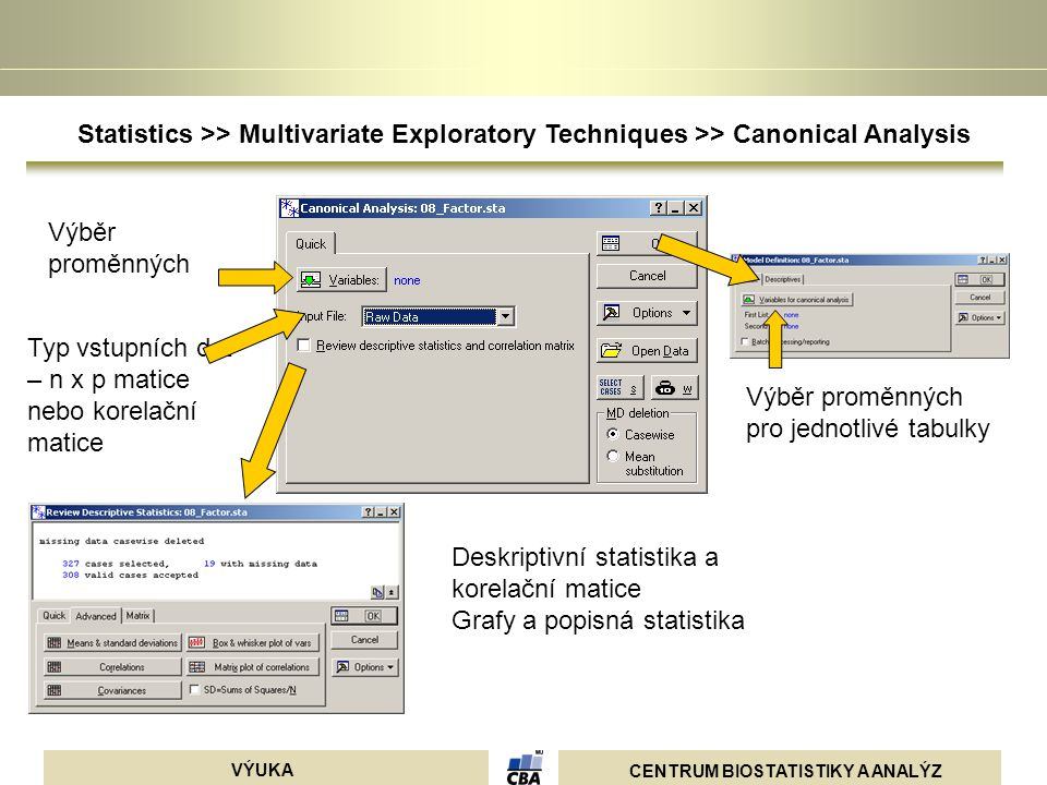 Statistics >> Multivariate Exploratory Techniques >> Canonical Analysis