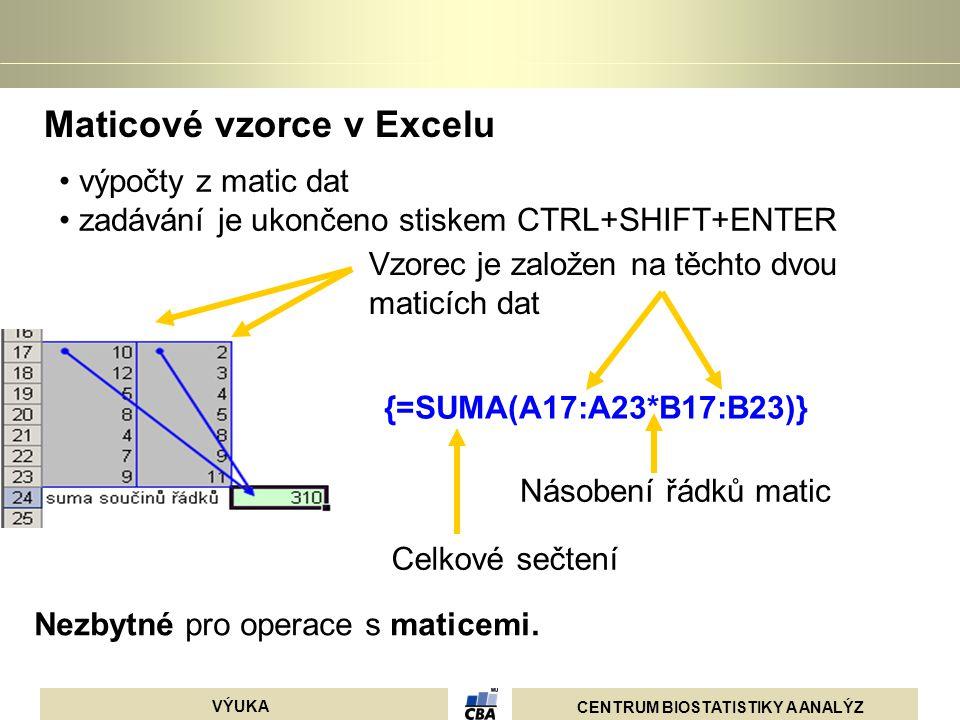 Maticové vzorce v Excelu