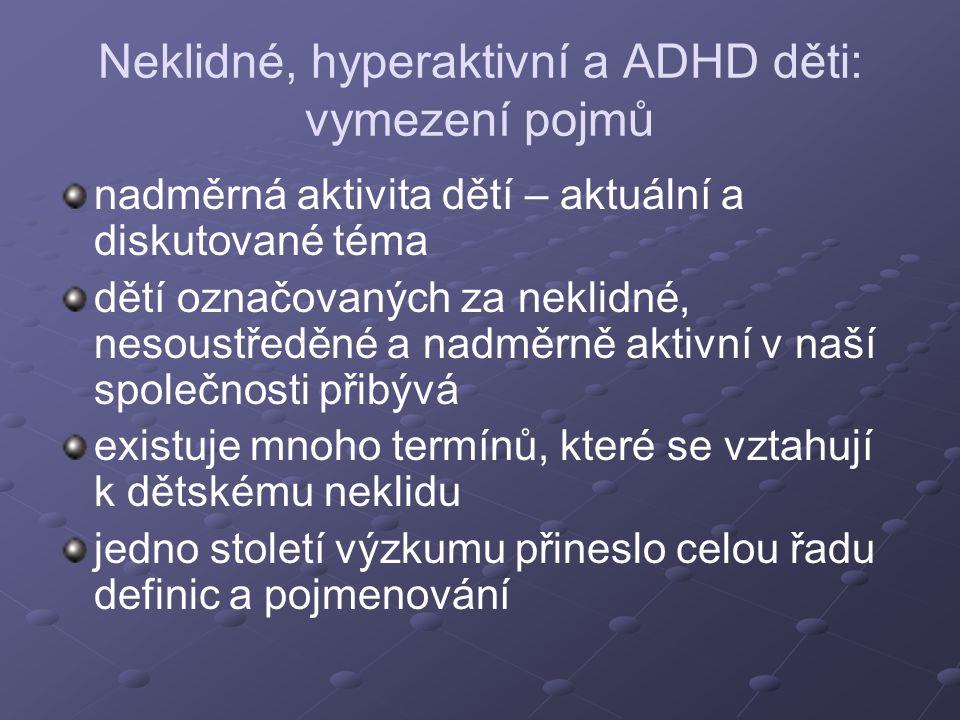 Neklidné, hyperaktivní a ADHD děti: vymezení pojmů