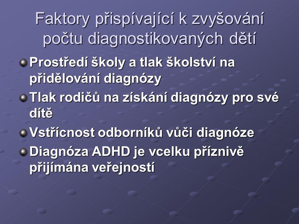 Faktory přispívající k zvyšování počtu diagnostikovaných dětí
