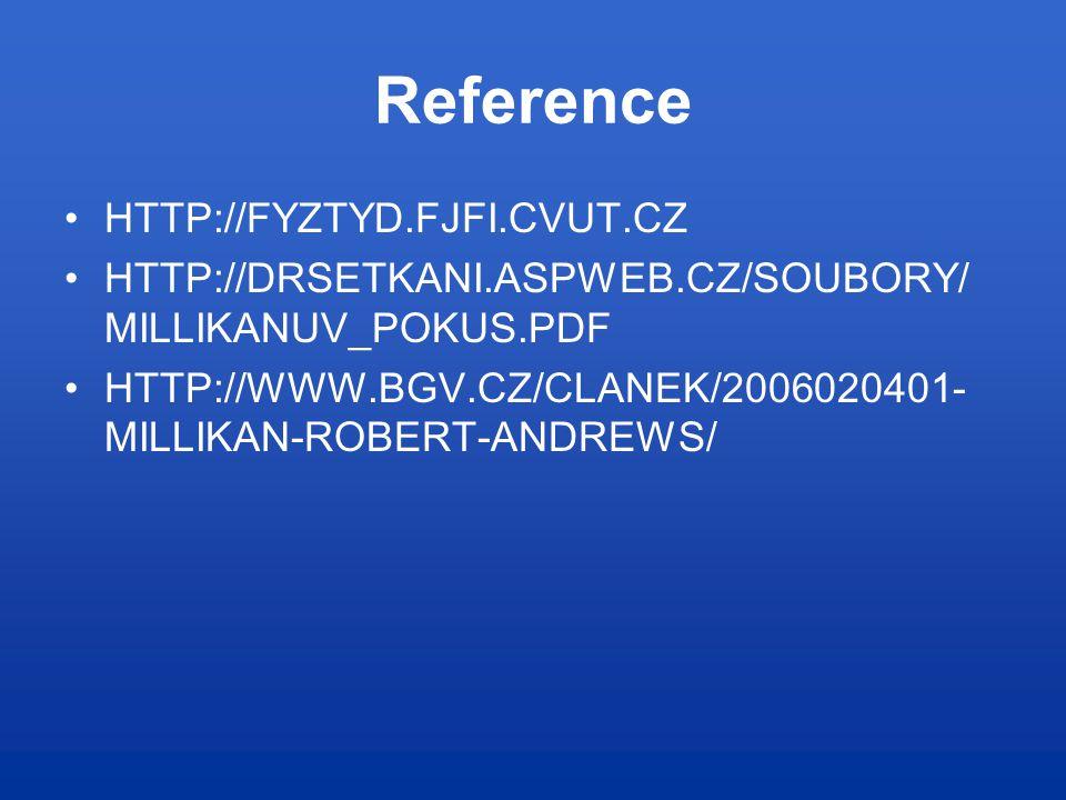 Reference HTTP://FYZTYD.FJFI.CVUT.CZ