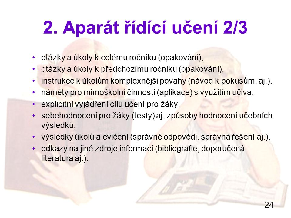 2. Aparát řídící učení 2/3 otázky a úkoly k celému ročníku (opakování), otázky a úkoly k předchozímu ročníku (opakování),