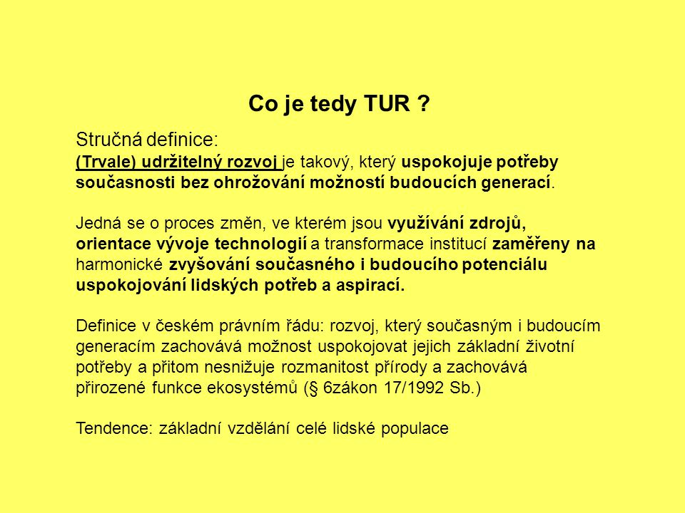 Co je tedy TUR Stručná definice: