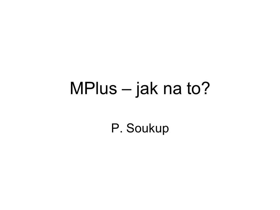 MPlus – jak na to P. Soukup
