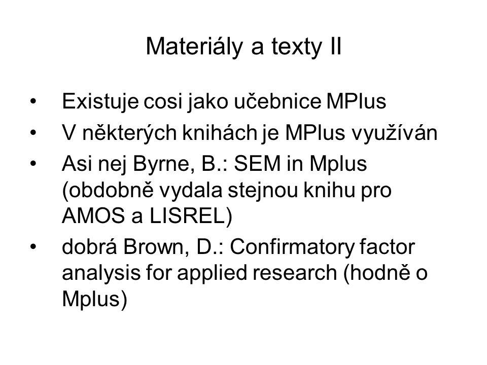 Materiály a texty II Existuje cosi jako učebnice MPlus