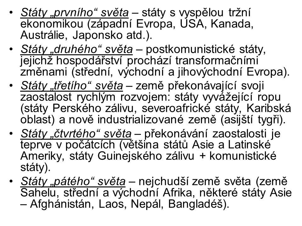 """Státy """"prvního světa – státy s vyspělou tržní ekonomikou (západní Evropa, USA, Kanada, Austrálie, Japonsko atd.)."""