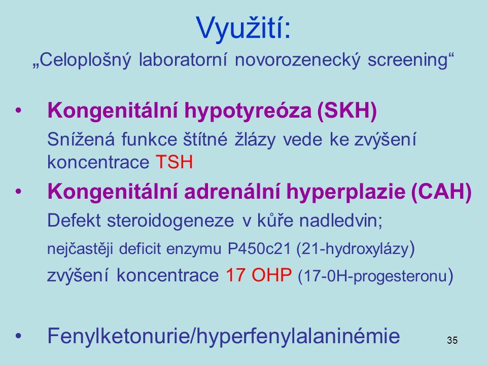 """""""Celoplošný laboratorní novorozenecký screening"""