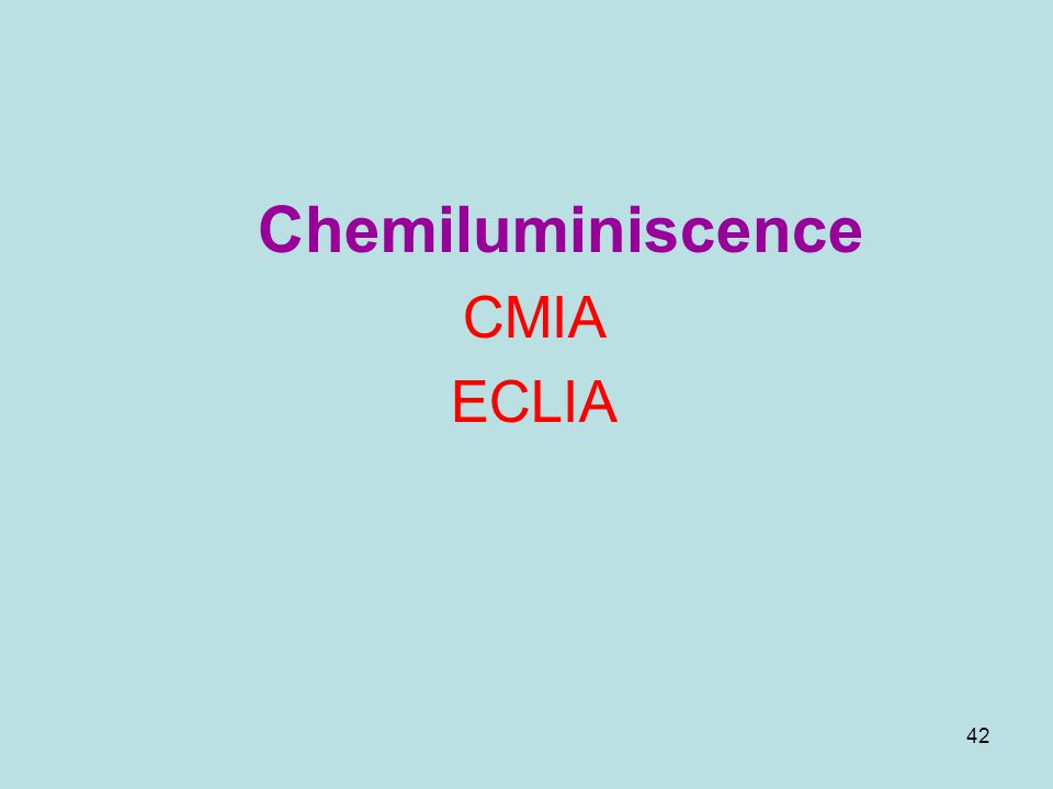 Chemiluminiscence CMIA ECLIA