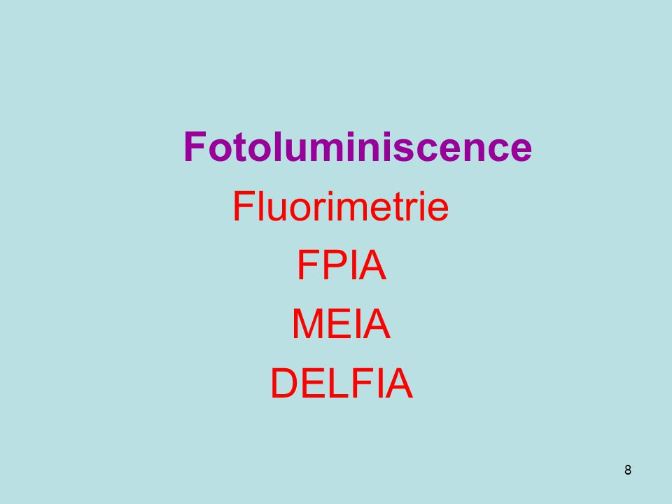 Fotoluminiscence Fluorimetrie FPIA MEIA DELFIA