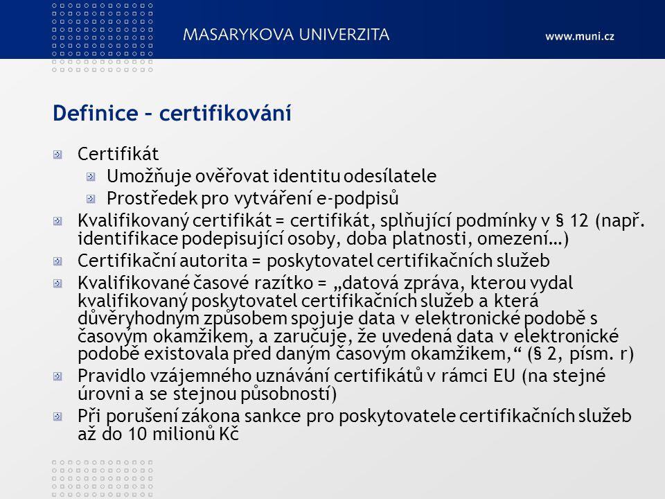 Definice – certifikování