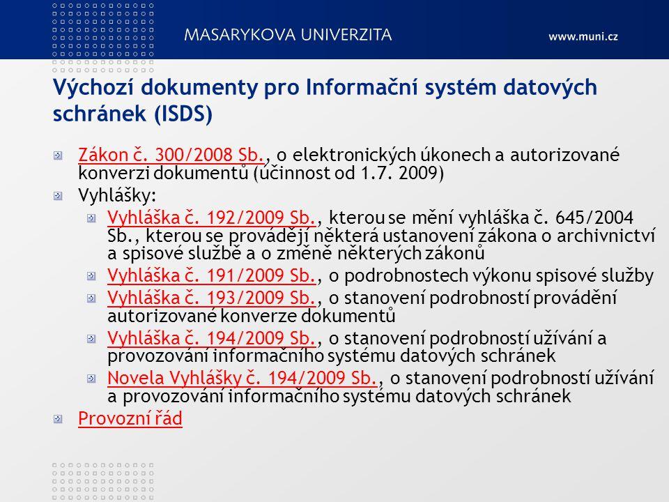Výchozí dokumenty pro Informační systém datových schránek (ISDS)