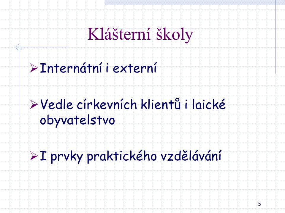 Klášterní školy Internátní i externí