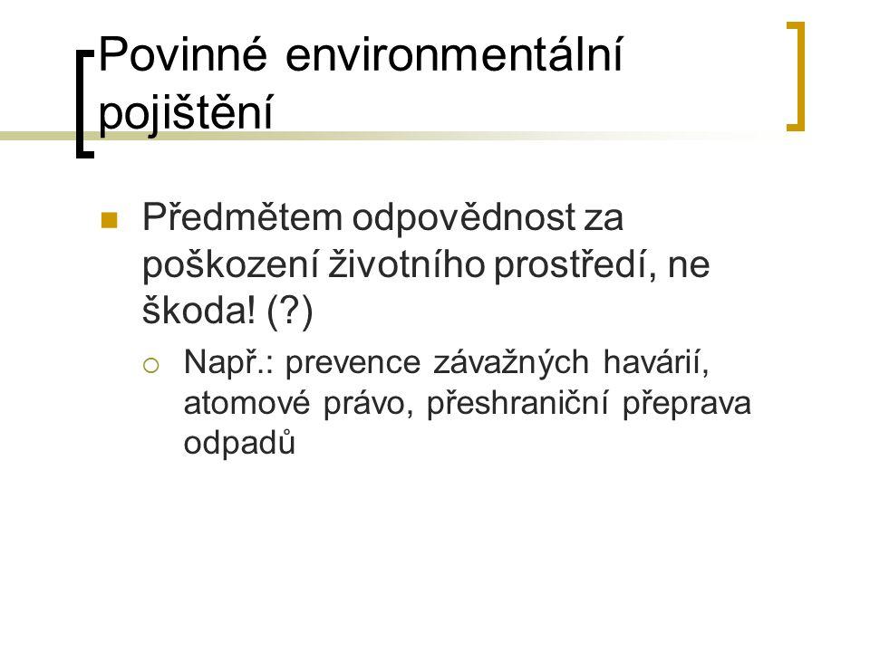 Povinné environmentální pojištění