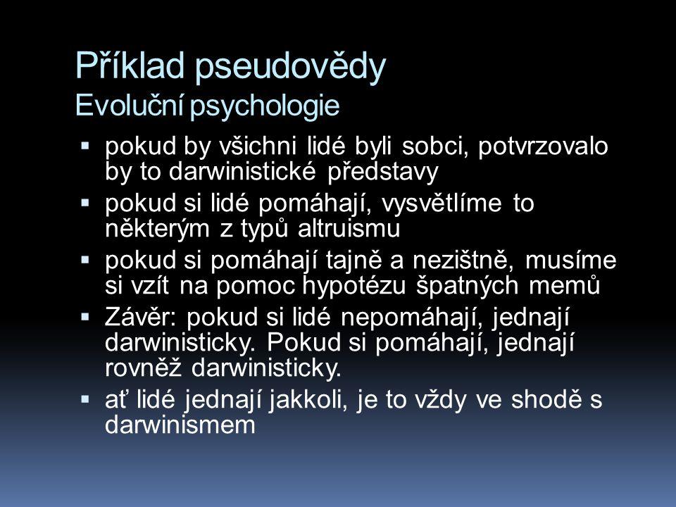Příklad pseudovědy Evoluční psychologie