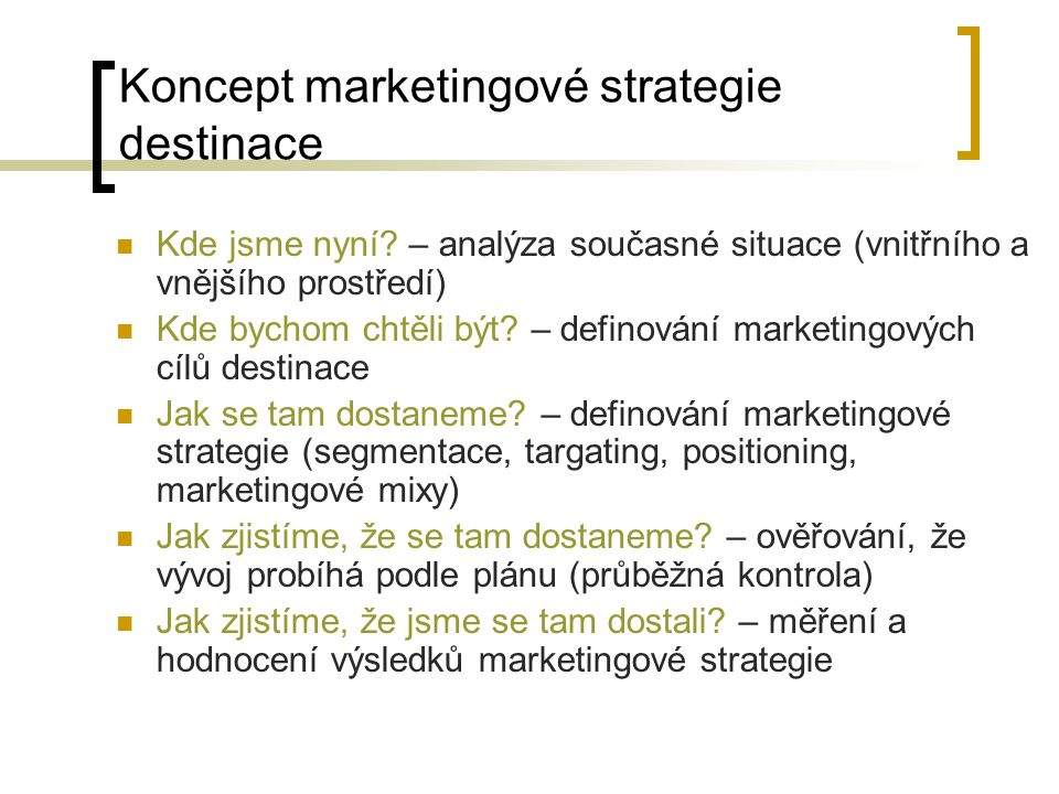 Koncept marketingové strategie destinace