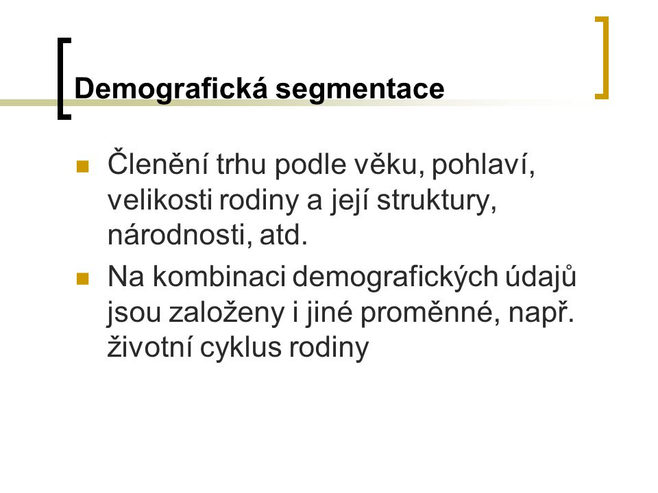 Demografická segmentace