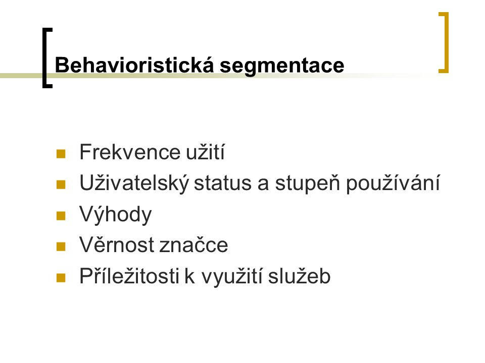 Behavioristická segmentace