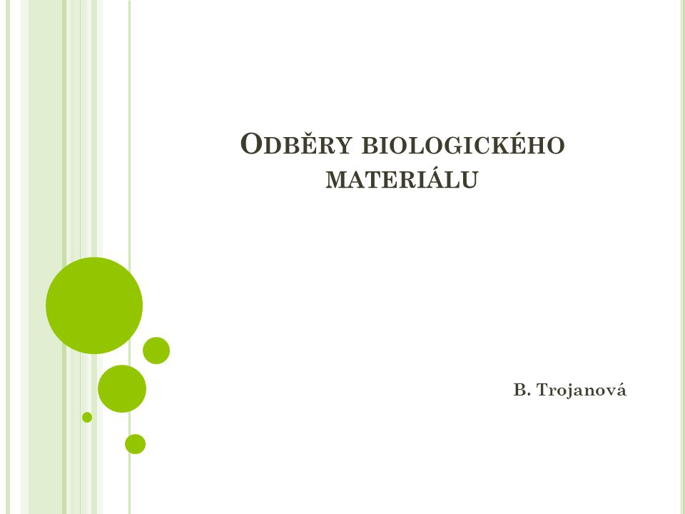 Odběry biologického materiálu