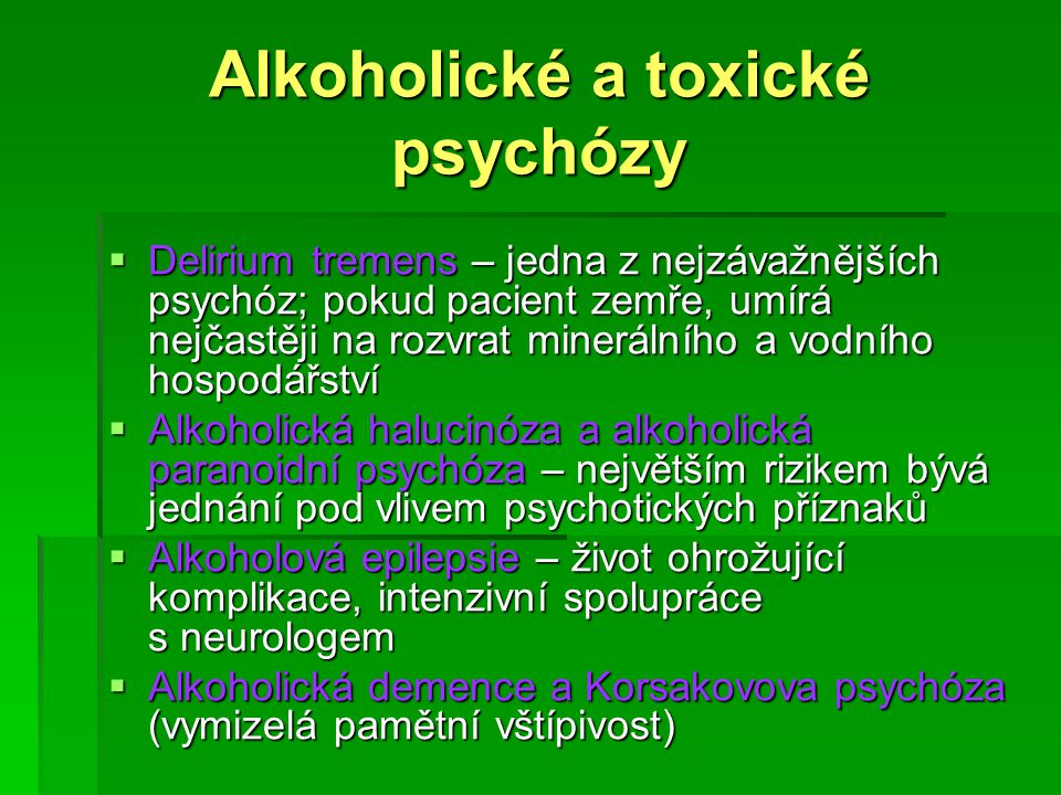 Alkoholické a toxické psychózy