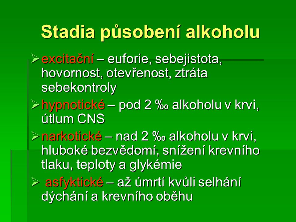 Stadia působení alkoholu