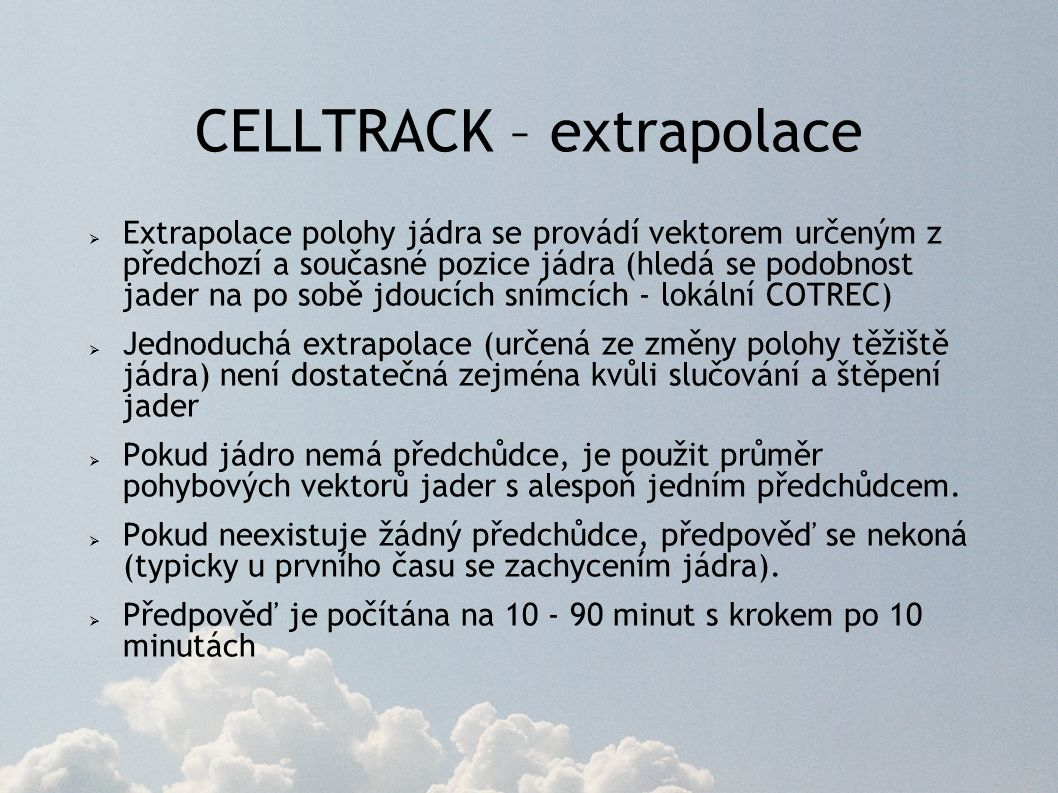 CELLTRACK – extrapolace