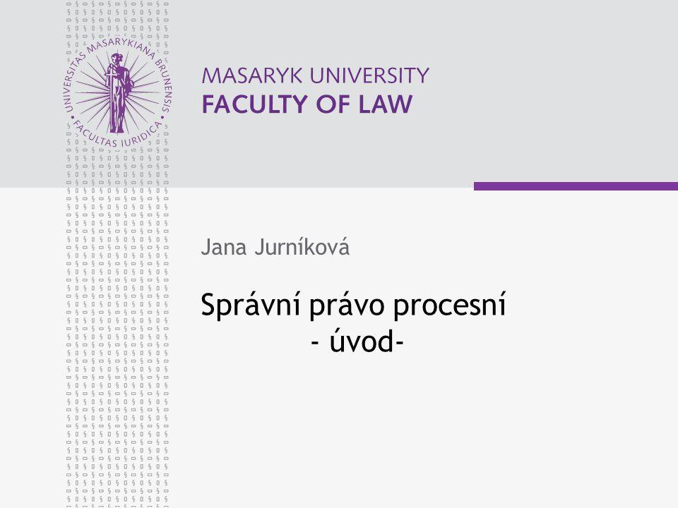 Správní právo procesní - úvod-