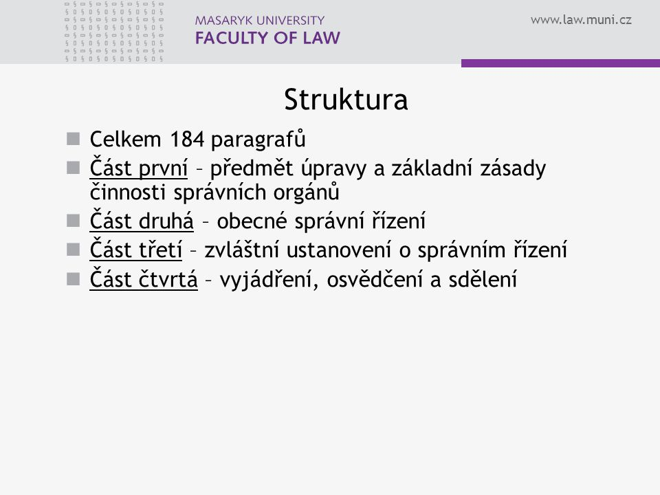 Struktura Celkem 184 paragrafů
