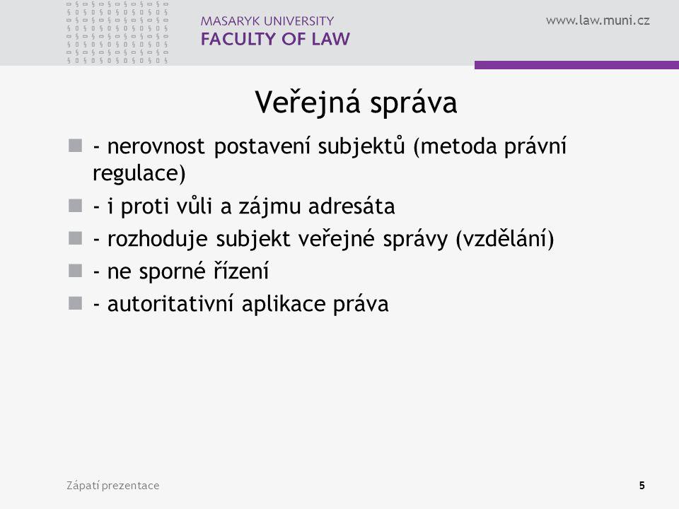 Veřejná správa - nerovnost postavení subjektů (metoda právní regulace)