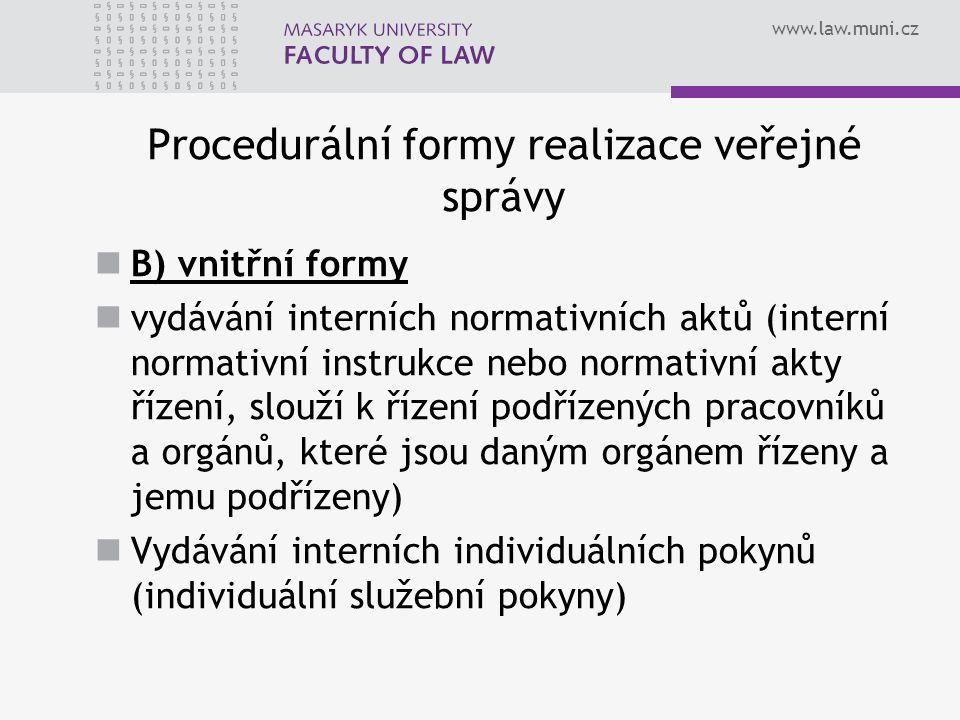Procedurální formy realizace veřejné správy