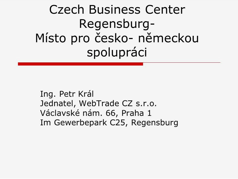 Czech Business Center Regensburg- Místo pro česko- německou spolupráci