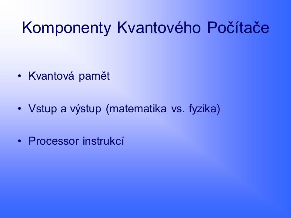 Komponenty Kvantového Počítače